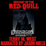Servant of the Red Quill: A Baker Johnson Tale | Terry M. West