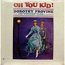 DOROTHY PROVINE OH YOU KID! vinyl record