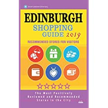 Edinburgh Shopping Guide 2019: Best Rated Stores in Edinburgh, Scotland - Stores Recommended for Visitors, (Shopping Guide 2019)