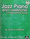 Jazz Piano & Harmony-A Fundamental Guide by John Ferrara (2012-01-17)