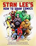 Stan Lee's How to Draw Comics: From the Legendary