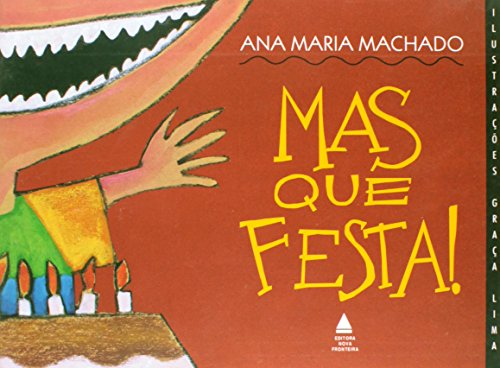 Mas que festa! (Portuguese Edition) - Machado, Ana Maria