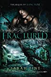 Fractured (Guards of the Shadowlands, Band 2)