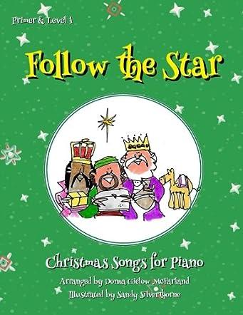 Follow the Star