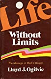 img - for Life without limits: The message of Mark's Gospel book / textbook / text book
