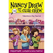 Valentine's Day Secret (Nancy Drew and the Clue Crew Book 12)