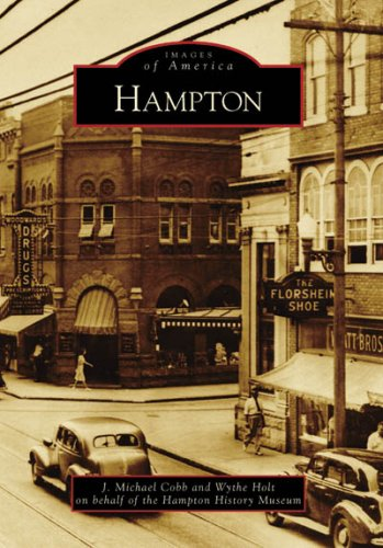 Hampton (Images of America: Virginia) pdf