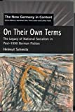 On Their Own Terms : The Legacy of National Socialism in Post-1990 German Fiction, Schmitz, Helmut, 1902459377