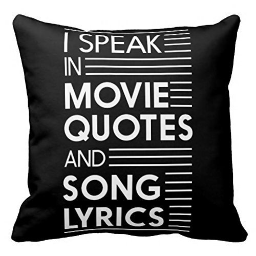 JUNV Decorative Pillowcase Square Canvas Accent Pillows Cover 18x18 I Speak in Movie Quotes and Song Lyrics Pillows ()