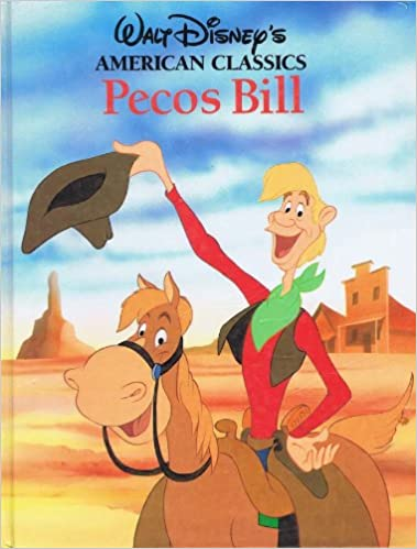 Pecos Bill (It Is An American Tall Tale) - BLOOPSTORY