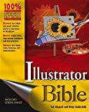 Illustrator CS2 Bible, Ted Alspach and Brian Underdahl, 0764595814