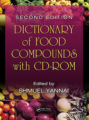Dictionary of Food Compounds with CD-ROM, Second Edition Pdf