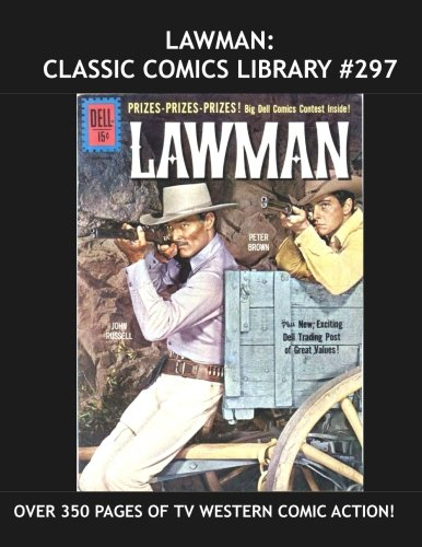 Dell Tv Comic Book - Lawman: Classic Comics Library #297: Ten Issues of the Great TV Western Classic - Over 350 Pages - All Stories - No Ads