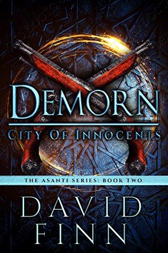 Demorn: City of Innocents (The Asanti Series Book 2) by [Finn, David]