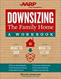 img - for Downsizing the Family Home: A Workbook: What to Save, What to Let Go book / textbook / text book