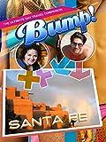 Bump! The Ultimate Gay Travel Companion - Santa Fe