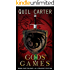 The Gods' Games Volume 1 & 2: Graphic Edition (The Gods' Games Series)