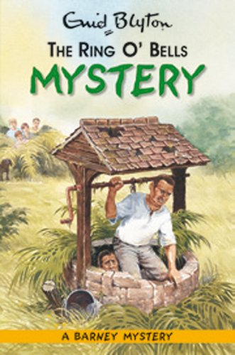 The Ring O' Bells Mystery - Book #3 of the Barney Mysteries