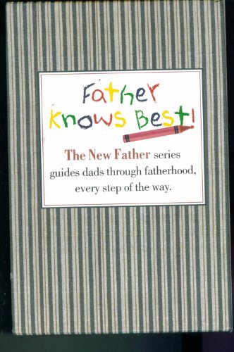 Series Slipcase (Slipcase Boxed 3 Book Set: FATHER KNOWS BEST SERIES GUIDES DADS THROUGH FATHERHOOD EVERY STEP OF THE WAY. THE EXPECTANT FATHER. THE NEW FATHER. A DAD'S GUIDE TO THE TODDLER YEARS.)