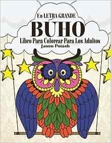 Amazon.com: Buho Libro Para Colorear Para Los Adultos ( En Letra