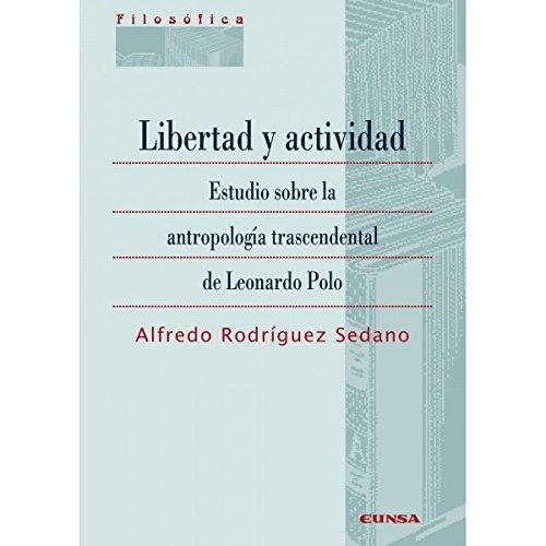 LIBERTAD Y ACTIVIDAD: Estudio sobre la antropología trascendental ...