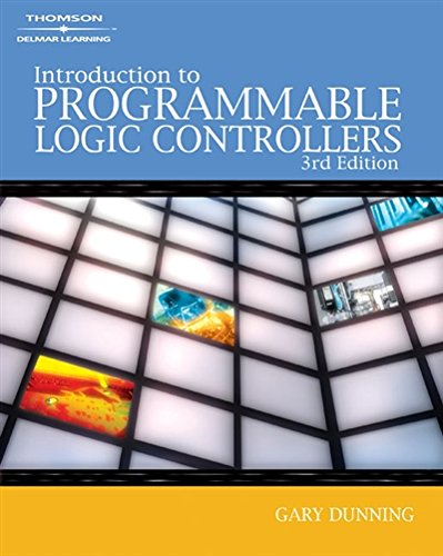 Introduction to Programmable Logic Controllers, 3rd Edition by Brand: Thomson/Delmar Learning