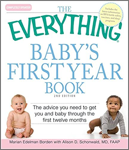 The everything babys first year book the advice you need to get the everything babys first year book the advice you need to get you and baby through the first twelve months 2nd edition fandeluxe Images