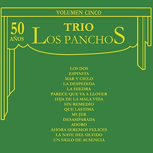 los Panchos Stream or buy for $13.99 · 50 Años, Vol. V