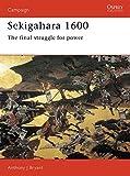 Sekigahara 1600. The Final Struggle for Power