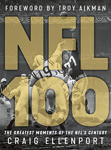 The NFL 100: The Greatest Moments of the NFL