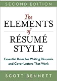 The Elements of Resume Style, Scott Bennett, 0814433936