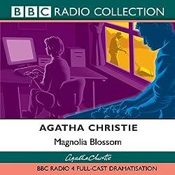 Magnolia Blossom (Dramatised)
