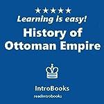 History of Ottoman Empire   IntroBooks