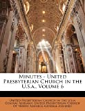 Minutes - United Presbyterian Church in the U.S.a., , 114879445X