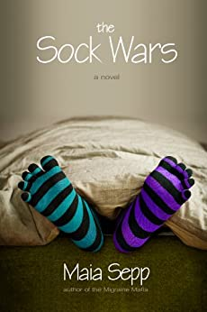 The Sock Wars by [Sepp, Maia]