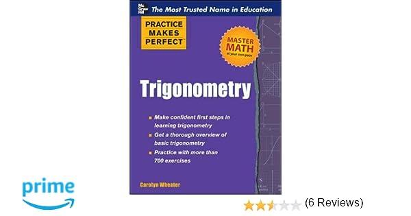 Amazon.com: Trigonometry (Practice Makes Perfect Series ...