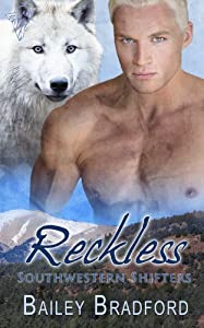 Reckless (Southwestern Shifters Series Book 3)