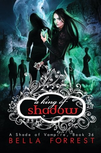 A Shade of Vampire 36: A King of Shadow (Volume 36)