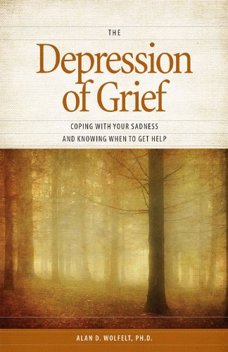 The depression of grief coping with your sadness and knowing when the depression of grief coping with your sadness and knowing when to get help by fandeluxe Epub