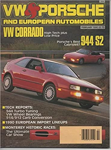 VW & Porsche and European Automobiles Magazine, February 1990 (Vol 21, No 1) Single Issue Magazine – 1990