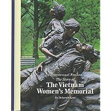 The Vietnam Women's Memorial (Cornerstones of Freedom Second Series)