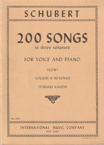 (200 Songs in Three Volumes for Voice and Piano (Low, Volume II: 50 Songs))