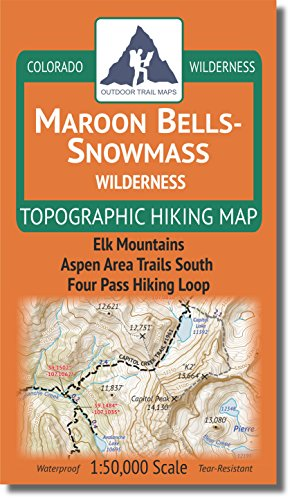 (Maroon Bells-Snowmass Wilderness - Colorado Topographic Hiking Map (2018))