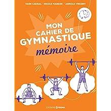 Mon cahier de gymnastique mémoire