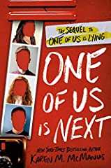 The highly anticipated, #1 New York Times bestselling sequel to One of Us Is Lying! There's a new mystery to solve at Bayview High, and there's a whole new set of rules.Come on, Bayview, you know you've missed this.A ton of copycat gossip app...