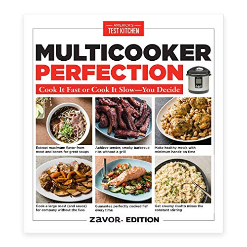 Zavor - MultiCooker Perfection Cookbook (192 pages) (America's Test Kitchen Best Electric Pressure Cooker)