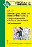 Controlling in kleinen und mittleren Unternehmen. Ein Handbuch mit Auswertung auf der Basis der Finanzbuchhaltung