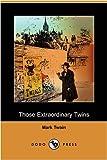 Those Extraordinary Twins, Mark Twain, 1406571407