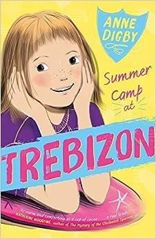Summer Camp at Trebizon (The Trebizon Series) by Anne Digby (2016-07-28)