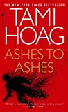 ASHES TO ASHES By Hoag, Tami (Author) Mass Market Paperbound on 27-Jun-2000